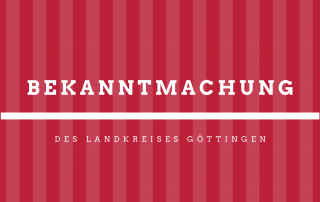 Bekanntmachung des Landkreises Göttingen